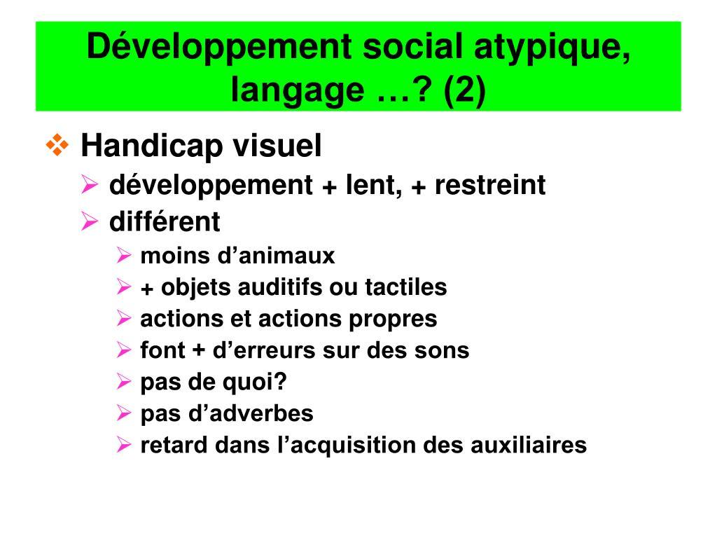 Développement social atypique, langage …? (2)
