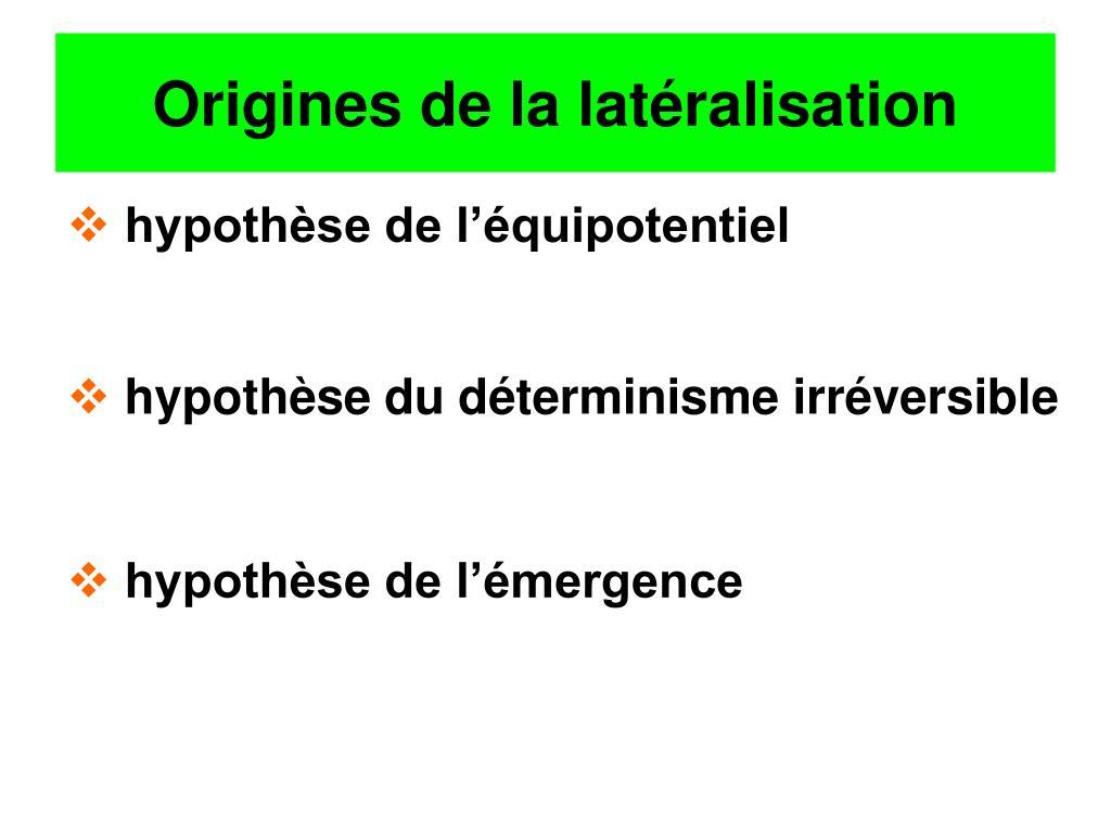 Origines de la latéralisation
