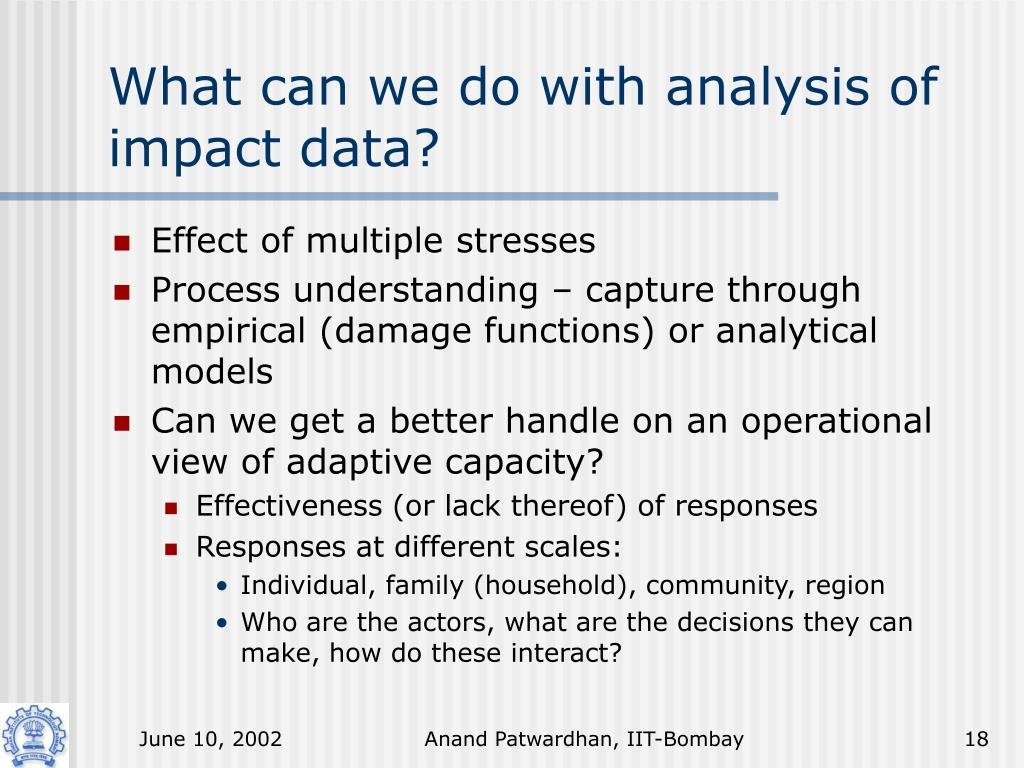 What can we do with analysis of impact data?