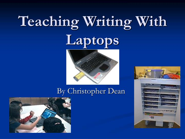 Teaching writing with laptops l.jpg