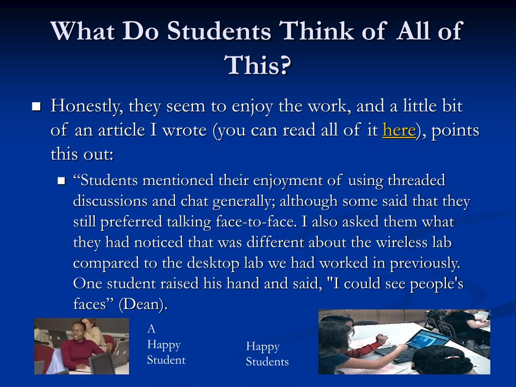 What Do Students Think of All of This?