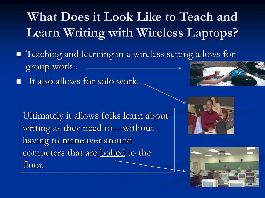 What Does it Look Like to Teach and Learn Writing with Wireless Laptops?