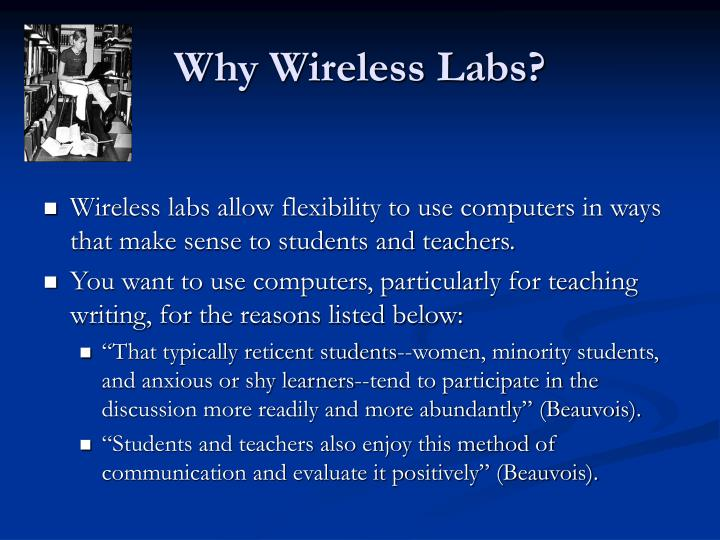 Why wireless labs