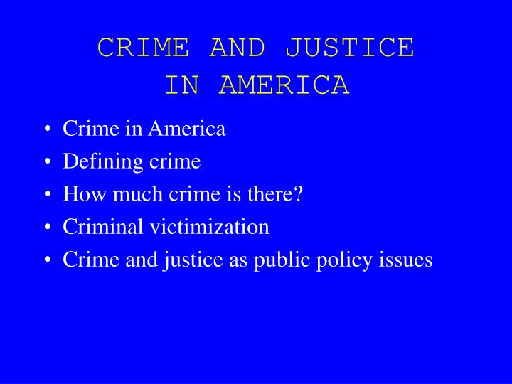 Crime and justice in america l.jpg