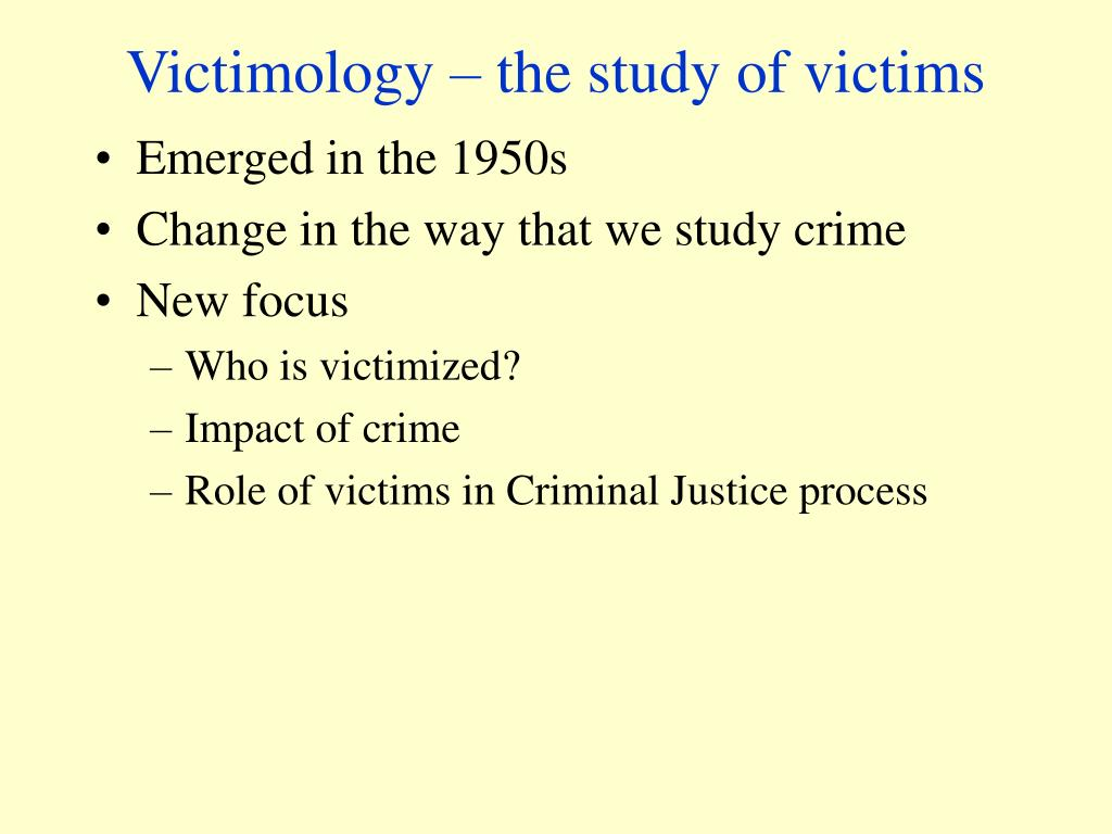 Victimology – the study of victims
