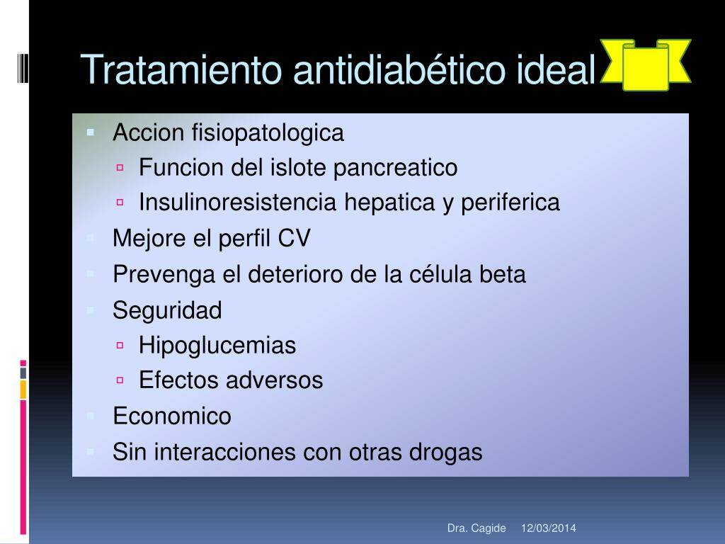 Tratamiento antidiabético ideal