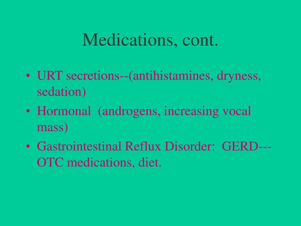 Medications, cont.