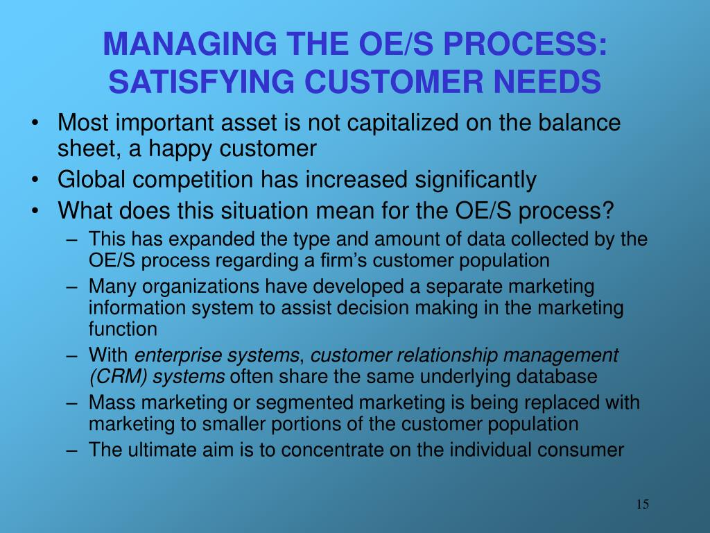 MANAGING THE OE/S PROCESS: