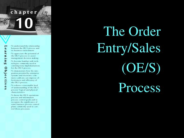 The Order Entry/Sales