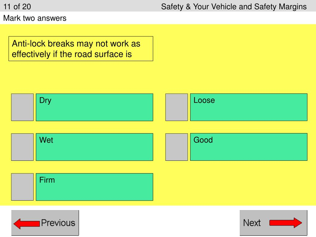 11 of 20					Safety & Your Vehicle and Safety Margins