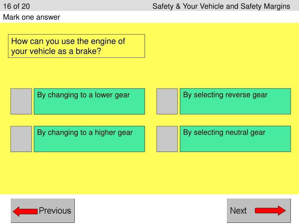16 of 20					Safety & Your Vehicle and Safety Margins