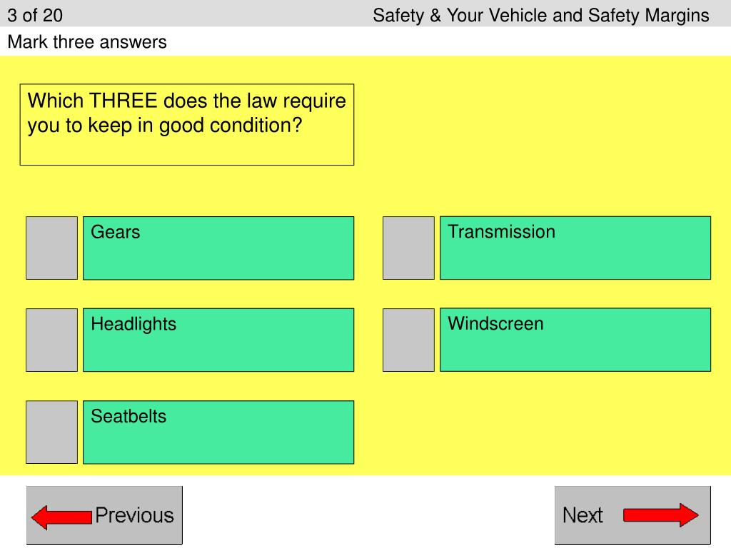 3 of 20					Safety & Your Vehicle and Safety Margins