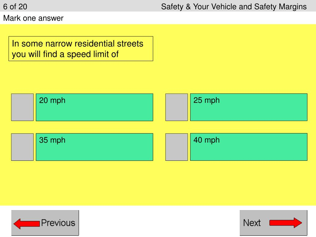 6 of 20					Safety & Your Vehicle and Safety Margins