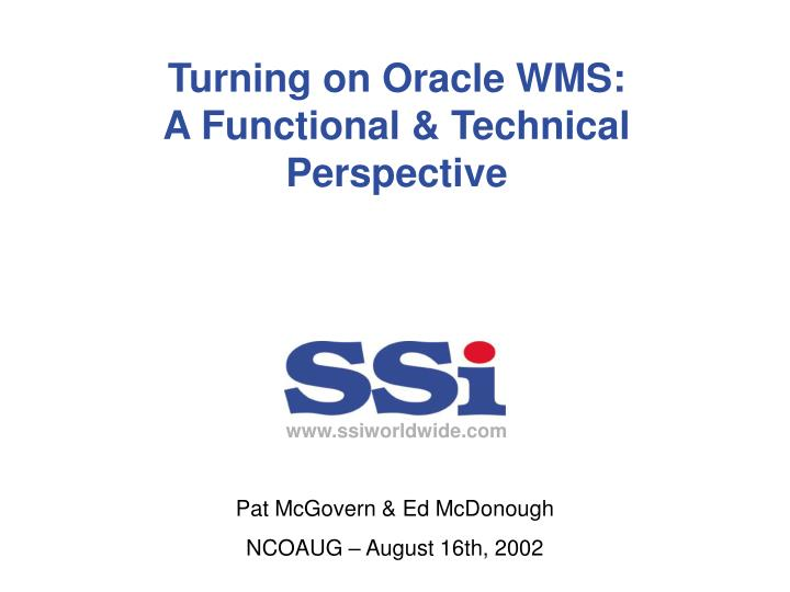 Turning on oracle wms a functional technical perspective