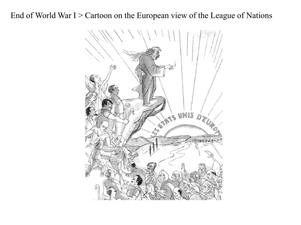 End of World War I > Cartoon on the European view of the League of Nations