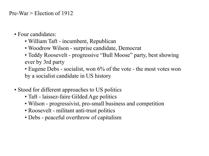 Pre war election of 1912