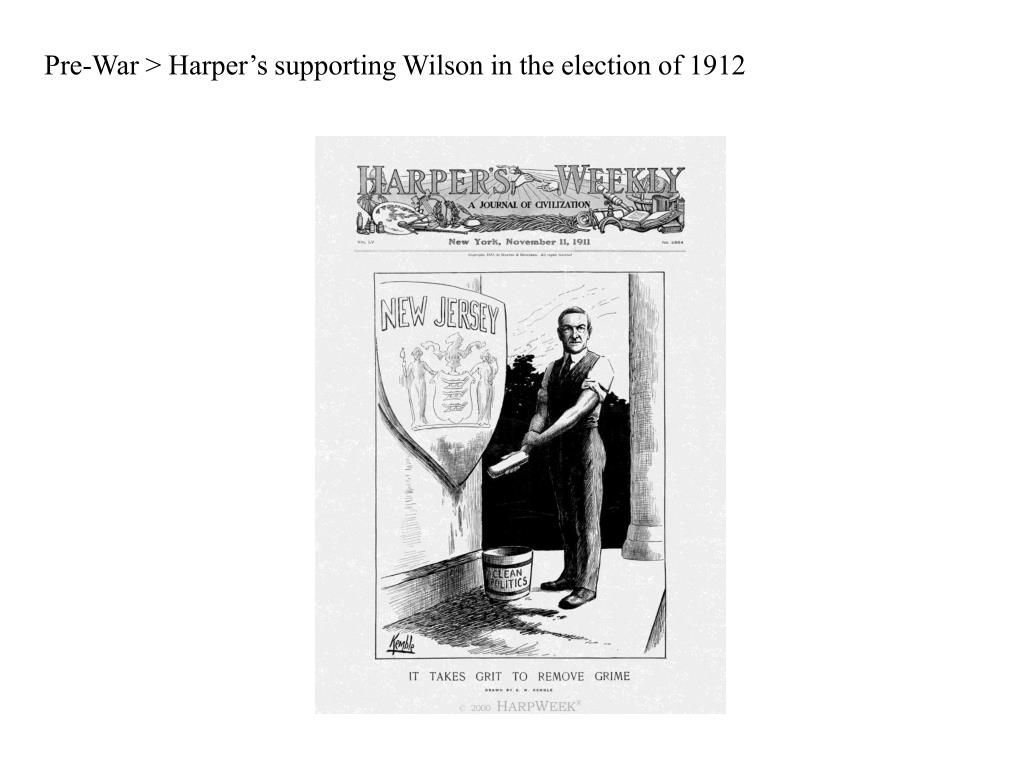 Pre-War > Harper's supporting Wilson in the election of 1912