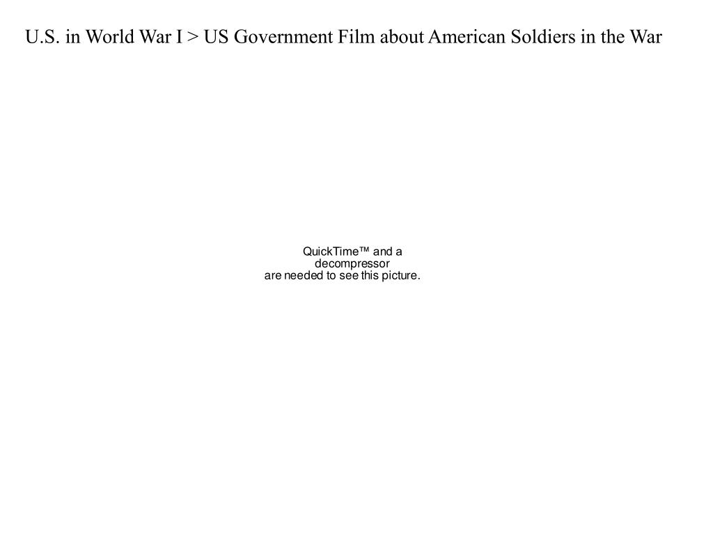 U.S. in World War I > US Government Film about American Soldiers in the War