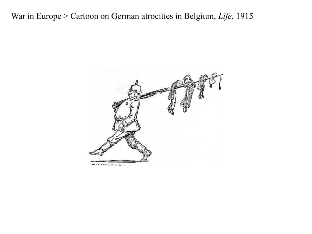War in Europe > Cartoon on German atrocities in Belgium,