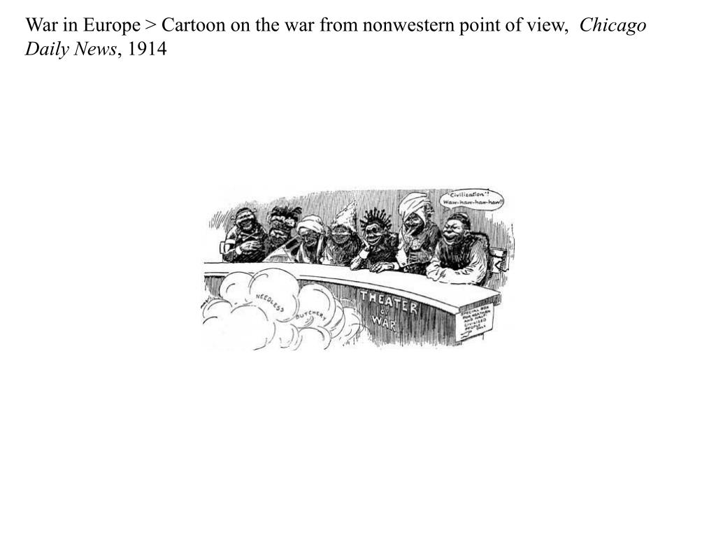 War in Europe > Cartoon on the war from nonwestern point of view,