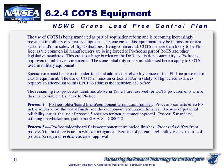6.2.4 COTS Equipment