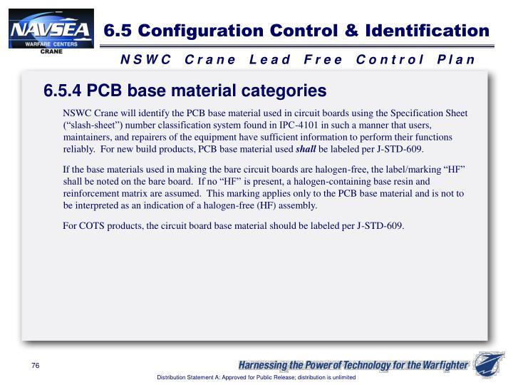 6.5 Configuration Control & Identification