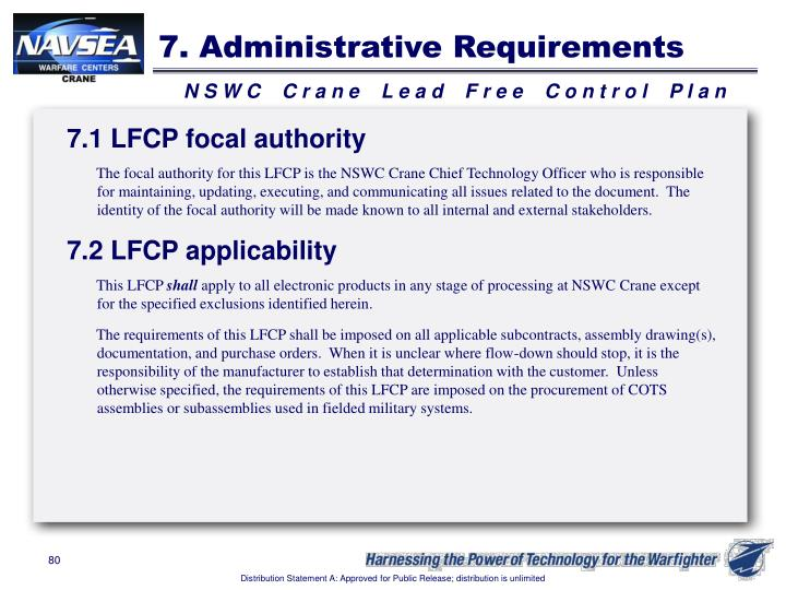 7. Administrative Requirements