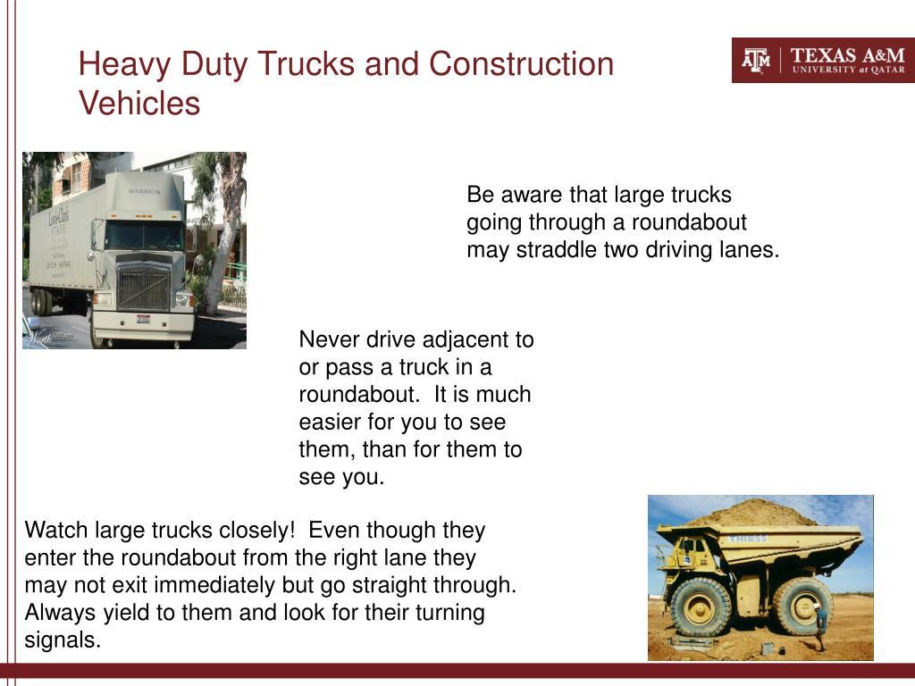Heavy Duty Trucks and Construction Vehicles