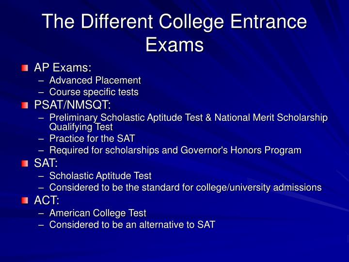 The different college entrance exams