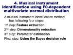 4 musical instrument identification using f0 dependent multivariate normal distribution