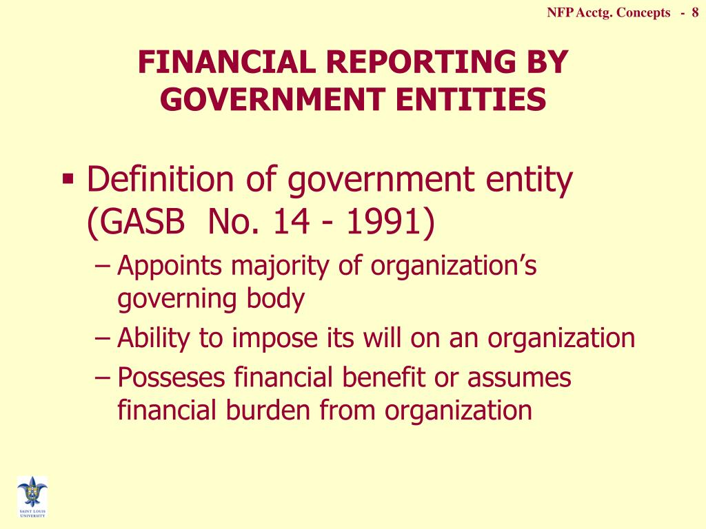governmental financial statements Government-wide financial statements are your key to finding out how your state and local governments spend their money these statements use standardized accounting guidelines set by the government accounting standards board to help you make across-the-board comparisons of publicly funded activities, from building.