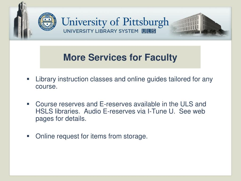 More Services for Faculty
