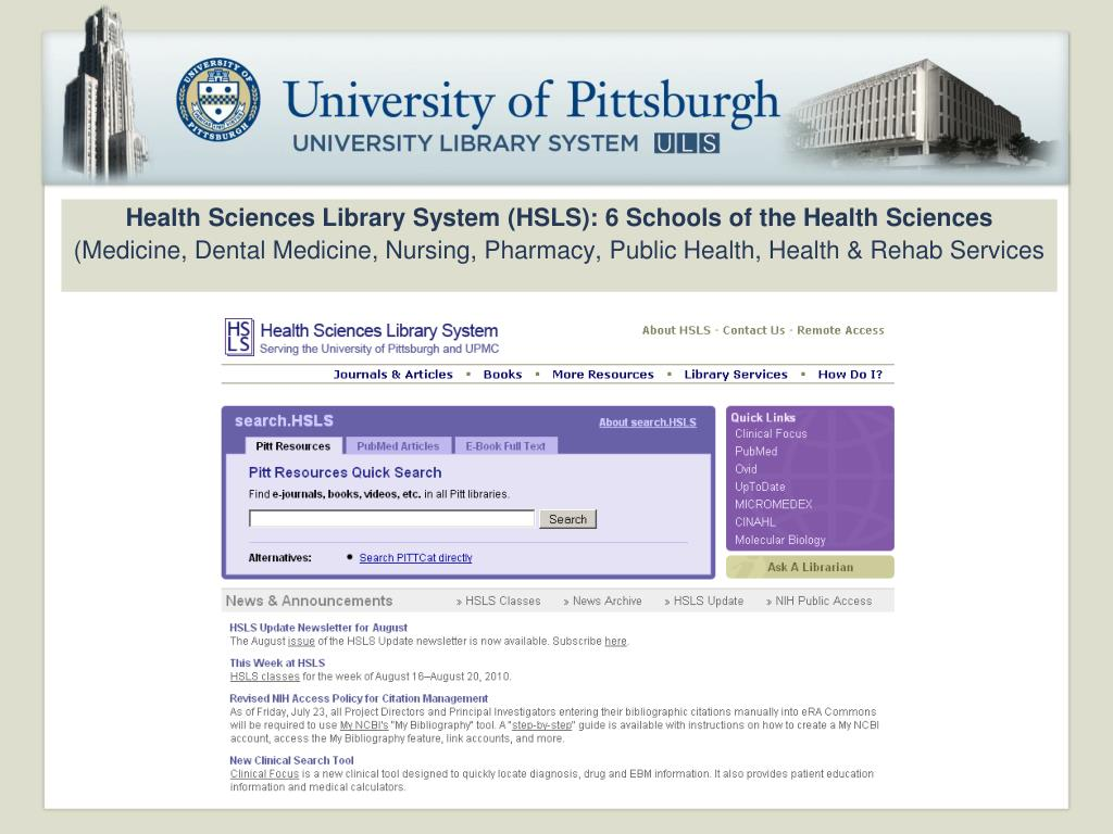 Health Sciences Library System (HSLS): 6 Schools of the Health Sciences