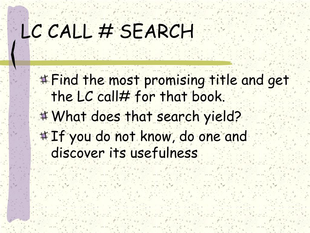 LC CALL # SEARCH