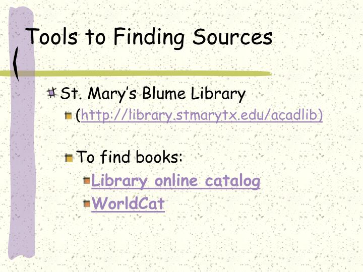Tools to finding sources