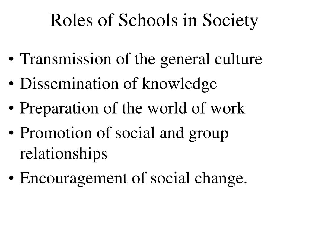 Roles of Schools in Society