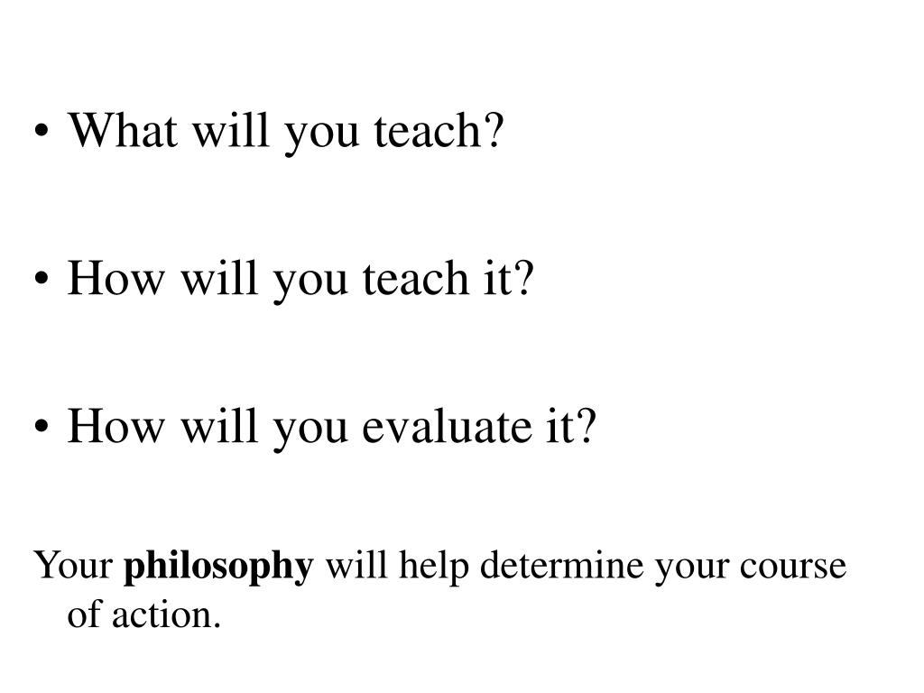 What will you teach?