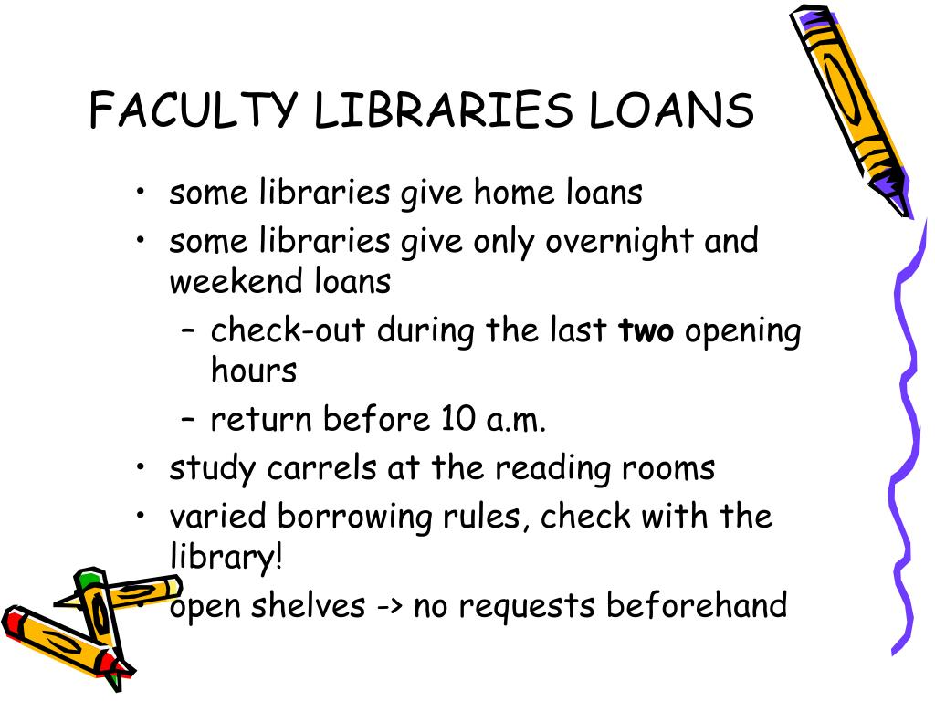 FACULTY LIBRARIES LOANS