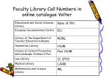 faculty library call numbers in online catalogue volter