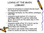 loans at the main library