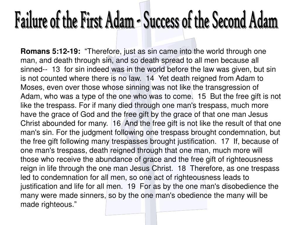 Failure of the First Adam - Success of the Second Adam