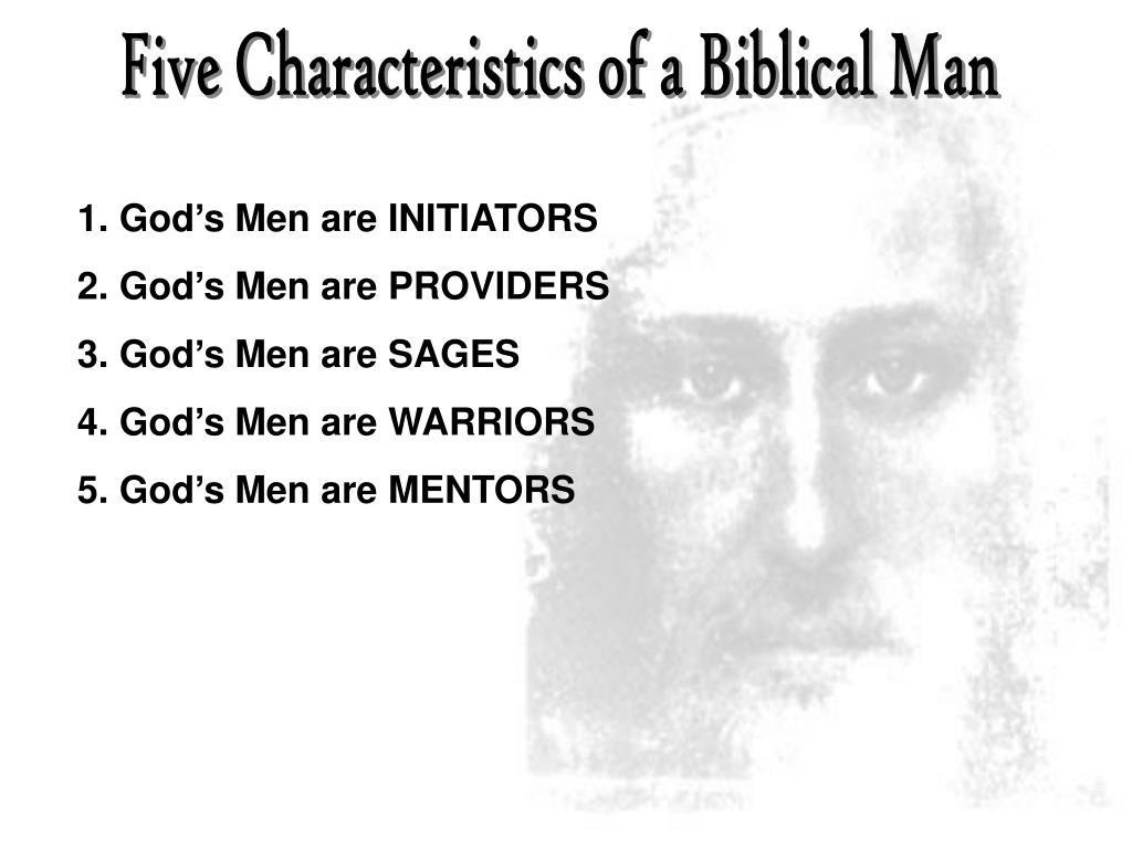 Five Characteristics of a Biblical Man