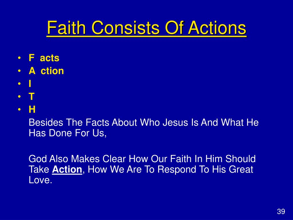Faith Consists Of Actions