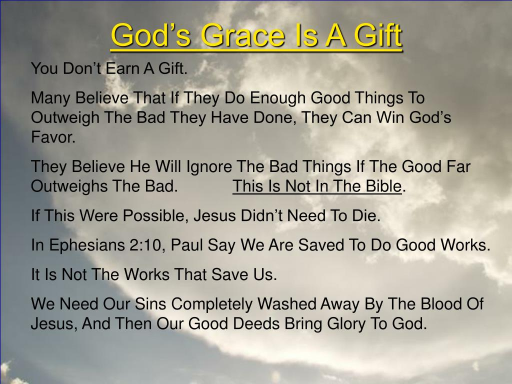 God's Grace Is A Gift