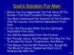 god s solution for man