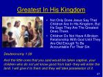 greatest in his kingdom