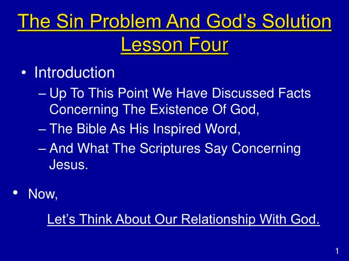 The sin problem and god s solution lesson four l.jpg