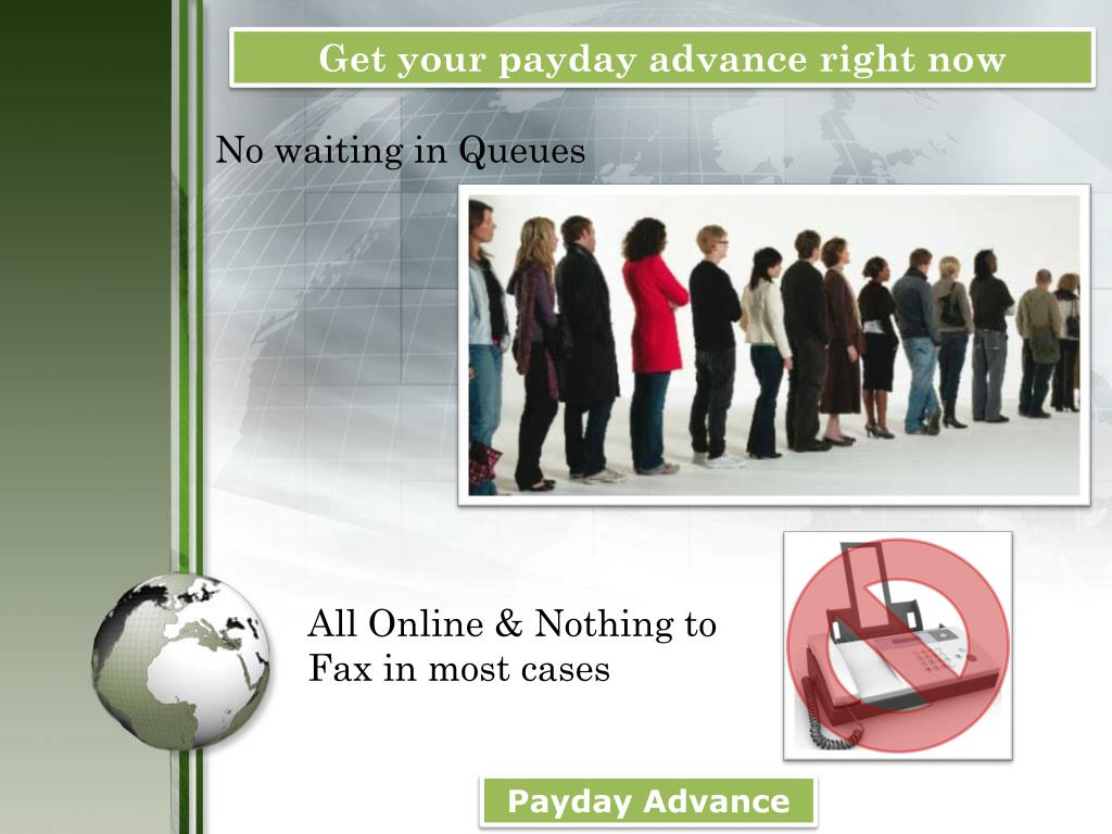 Get your payday advance right now