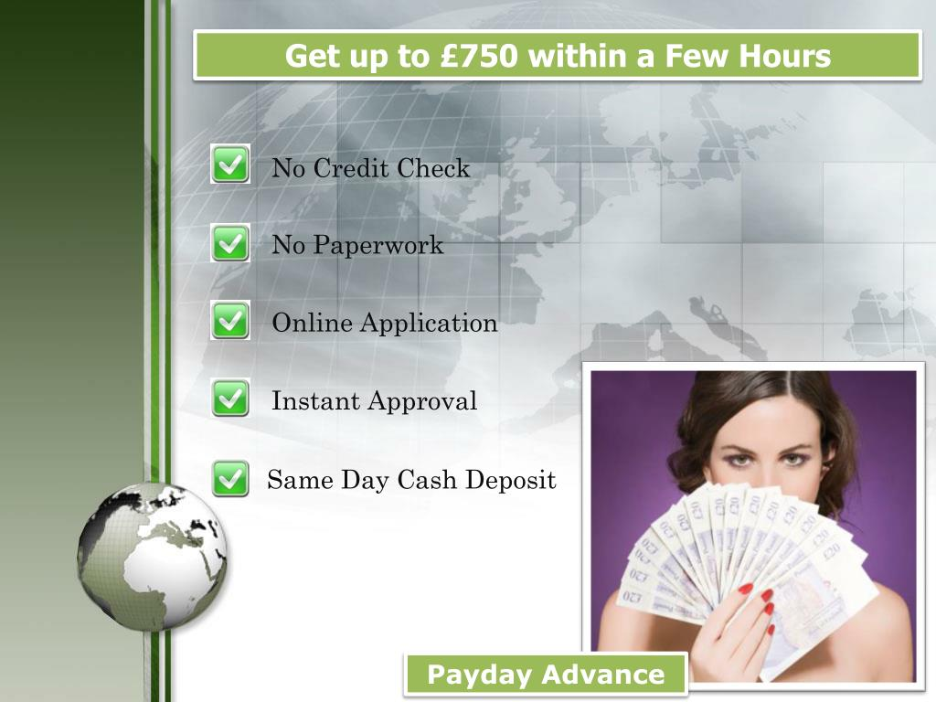 Get up to £750 within a Few Hours