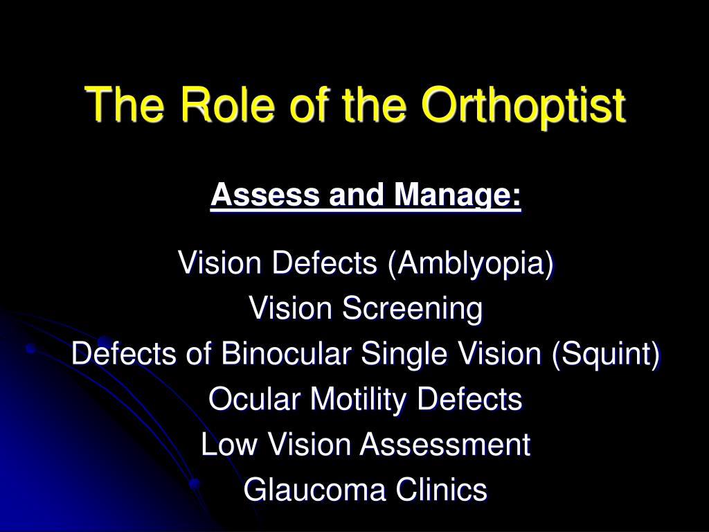 The Role of the Orthoptist